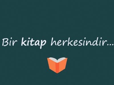 Bir Kitap Herkesindir...